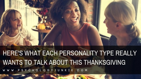 Find out what each #MBTI type really wants to talk about this holiday season! #Personality #personalitytype #myersbriggs #typology #INFJ #INTJ