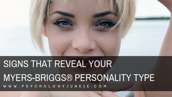 Discover the signs that reveal each #MBTI type! #Personality #Myersbriggs #Personalitytype #INFJ #INTJ #INFP #INTP #ISFJ