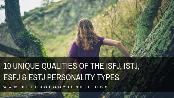Discover the remarkable qualities about the #ISFJ, #ISTJ, #ESFJ and #ESTJ #personality types! #MBTI