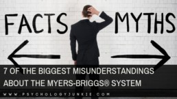 Discover the 7 misunderstandings of the #MBTI system! #Personalitytype #Personality #typology #Myersbriggs