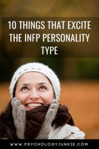 Discover 10 things that bring joy to the #INFP personality type! #Personality #typology #MBTI #myersbriggs