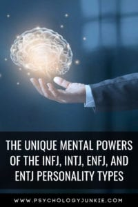 Explore the unique mental powers of the #INFJ, #INTJ, #ENFJ and #ENTJ #personality types! #MBTI