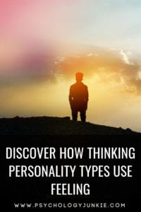 Find out how the thinking #personality types use feeling! #MBTI #Myersbriggs #INTJ #ENTP #ISTJ