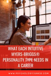 Find out what you need in a career, based on your #personality type. #MBTI #INFJ #INFP #INTJ #INTP