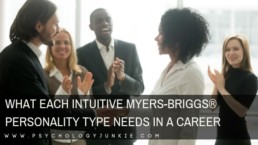 Find out what each #intuitive #personality type needs in a career. #MBTI #INFJ #INTJ #INFP
