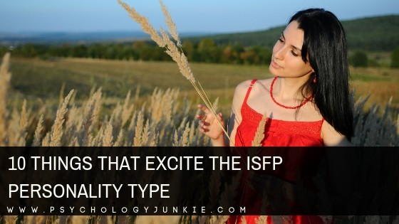 Discover 10 things that bring joy to #ISFPs! #MBTI #ISFP #Personality