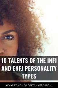 Discover the unique talents of the #INFJ and #ENFJ #personality types! #MBTI