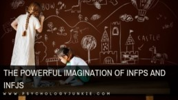 Discover the powerful imagination of the #INFP and #INFJ #Personality types. #MBTI