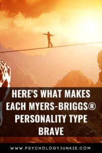 Here's the reason you're brave, based on your #MBTI #Personality type. #INFJ #INTJ #INFP #INTP