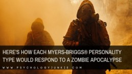 Find out how your #personality type would respond to a zombie apocalypse! #MBTI #INFJ #INTJ #INFP #INTP