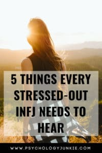 Here's what you need to hear as a stressed #INFJ #personality type. #MBTI