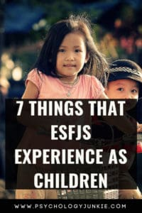Explore seven of the unique experiences of the #ESFJ child. #MBTI #Myersbriggs #personality