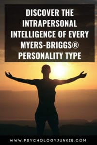 Take a look at the unique intrapersonal intelligence of each #personality type. #MBTI #INFJ #INTJ #INFP #INTP