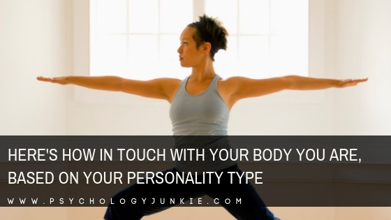 Find out how in tune with your body you are based on your #personality type. #MBTI #INFJ #INTJ #INFP #INTP