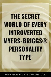 Discover the secret inner world of every #introverted #MBTI type. #Personality #INFJ #INTJ# INFP #INTP