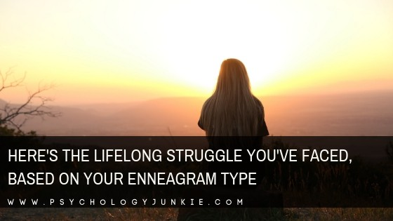 Discover the lifelong struggles of every #enneagram #personality type.