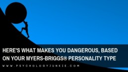 Find out what makes each #personality type dangerous! #MBTI #INFJ #INTJ #INFP #INTP