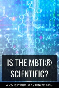 Explore the scientific evidence for the #MBTI. #Personality #typology #INFJ #INTJ #INFP #INTP