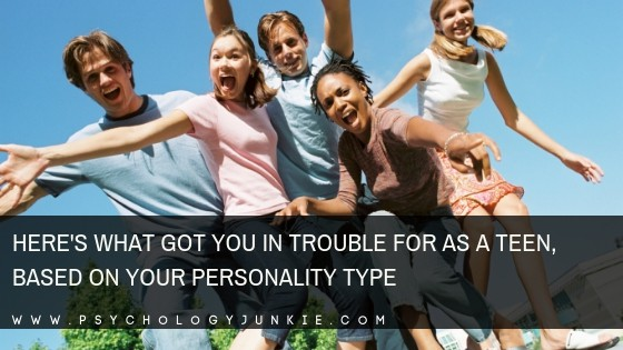 Here's What You Got in Trouble for as a Teen, Based on Your Personality Type