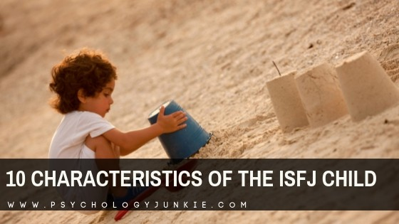 10 Characteristics of the ISFJ Child