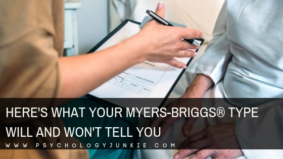Here's What Your Myers-Briggs® Personality Type Will and Won't Tell You
