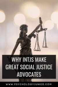 Get an in-depth look at why #INTJs might be skilled in the art of social justice. #INTJ #MBTI #Personality