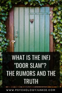 Is the #INFJ door slam a real thing or just a rumor? Find out the truth! #MBTI #Personality
