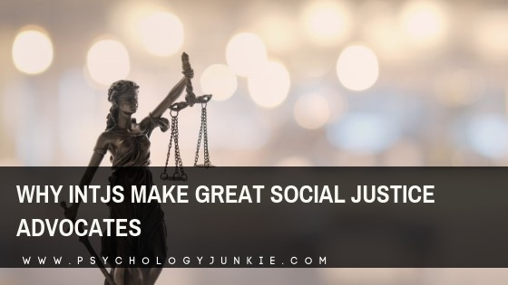 Why INTJs Make Great Social Justice Advocates