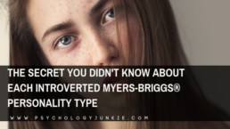 Find out a little-known secret of each Myers-Briggs personality type. #MBTI #Personality #INFJ #INTJ #INFP #INTP