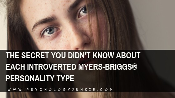 The Secret You Didn't Know About Each Introverted Myers-Briggs® Personality Type