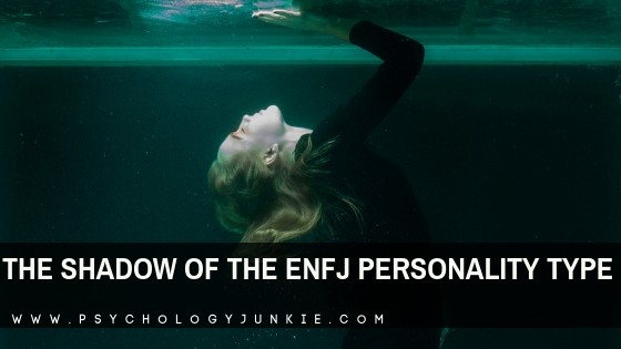 The Shadow of the ENFJ Personality Type
