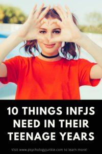 Get an in-depth look at ten things INFJs desperately need in their teenage years. #INFJ #MBTI #Personality