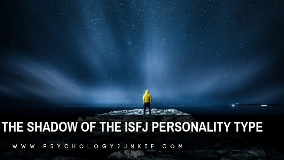 The Shadow Functions of the ISFJ Personality Type