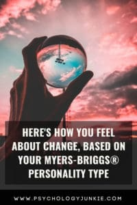 Find out how each #personality type responds to change. #MBTI #INFJ #INTJ #INFP #INTP