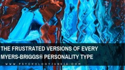 Find out what each Myers-Briggs personality type is like when they are frustrated or misunderstood. #MBTI #Personality #INFJ #INTJ #INFP #INTP