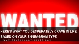 Find out what each #enneagram type desperately craves in life, and how they stop themselves from getting it. #enneatype #enneaone #enneafour