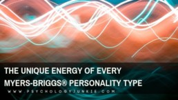 Discover the one-of-a-kind energy of each #personality type in the Myers-Briggs® system. #MBTI #INFJ #INTJ #INFP #INTP #ENFP