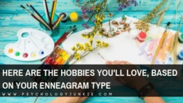 Discover some fascinating new hobbies, based on your #enneagram type. #Personality #personalitytype #enneatype