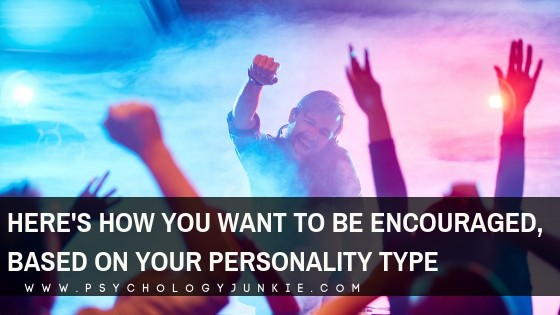 Here's How You Want to Be Encouraged, Based on Your Myers-Briggs® Personality Type