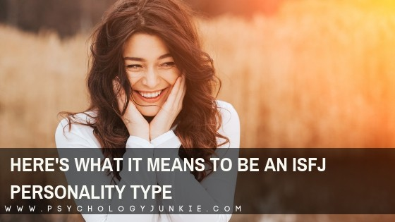 What it Means to be an ISFJ Personality Type