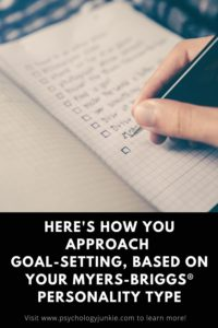 Find out the goal-setting style of each unique Myers-Briggs® personality type. #MBTI #Personality #INFJ #INFP