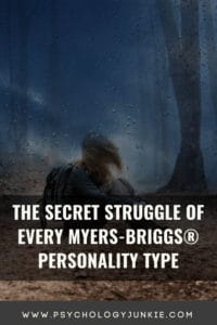Find out what each personality type really struggles with throughout their lives. #MBTI #Personality #INFJ #INTJ #INFP #INTP
