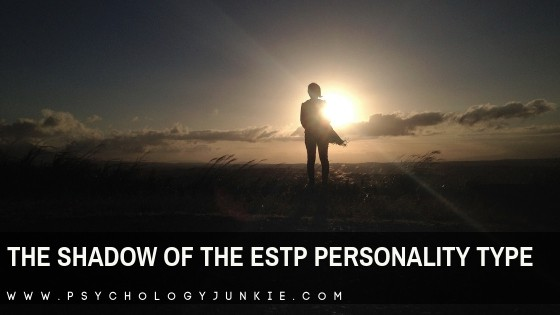 The Shadow Functions of the ESTP Personality Type