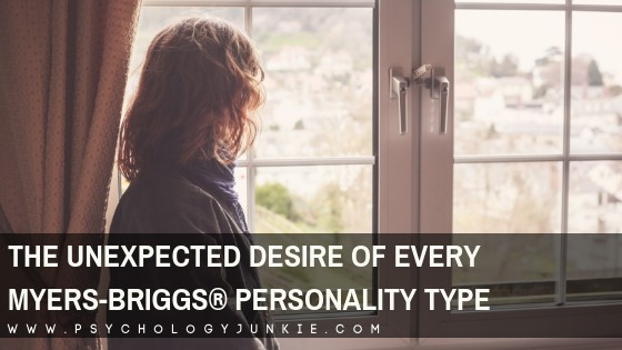 The Unexpected Desire of Every Myers-Briggs® Personality Type