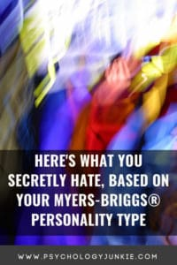 Find out what the secret pet peeves of each Myers-Briggs personality type are. #MBTI #Personality #INFJ #INTJ #INFP #INTP
