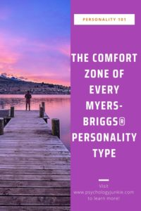 Find out what it takes to feel comfortable and content, based on your unique personality type. #MBTI #Personality #INFJ #INTJ