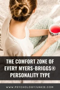 Explore the comfort zones of each Myers-Briggs personality type. Find out what puts people at ease, what atmospheres they enjoy, and what they need to look out for! #MBTI #Personality #INFJ #INTJ #INFP #INTP #ENFP