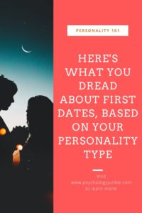 Find out what each personality type really dreads about the dating scene. #MBTI #Personality #INFJ #INFP