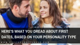 Explore the different things that each personality type dreads about a first date. #MBTI #Personality #INFJ #INTJ #INFP #INTP
