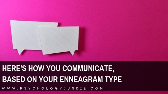 Here's How You Communicate, Based on Your Enneagram Type